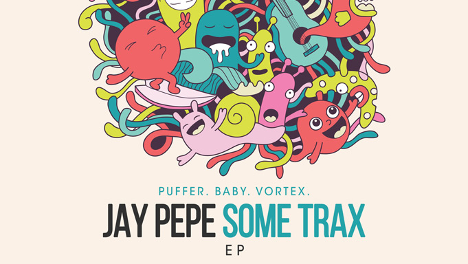 Jay Pepe - Some Trax EP