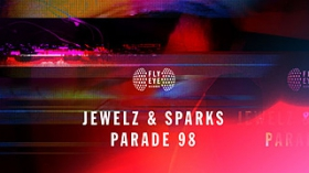 Jewelz & Sparks - Parade 98
