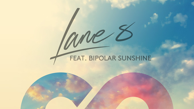 Lane 8 feat. Bipolar Sunshine - I Got What You Need (Every Night)