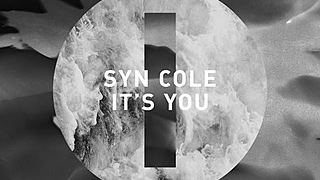 Syn Cole - It's You