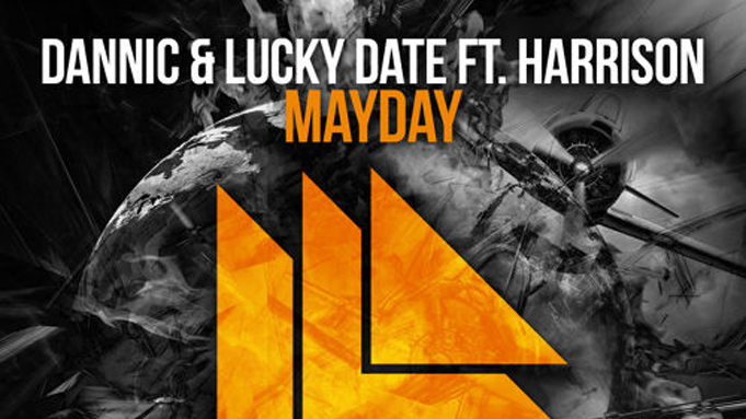 Dannic & Lucky Date feat. Harrison - Mayday