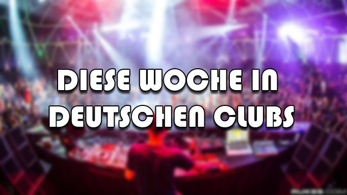 EDM Club Events am Wochenende