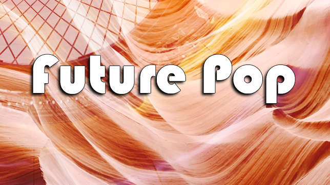 Musiktrend: Future Pop