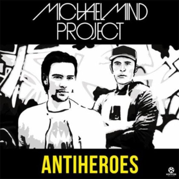Michael Mind Project – Antiheroes
