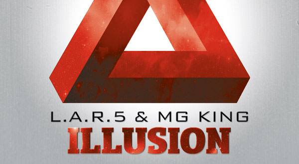L.A.R.5 & Mg King - Illusion