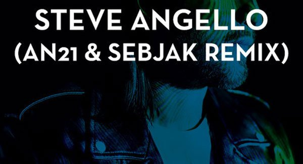 Steve Angello - Wasted Love (AN21 & Sebjak Remix)