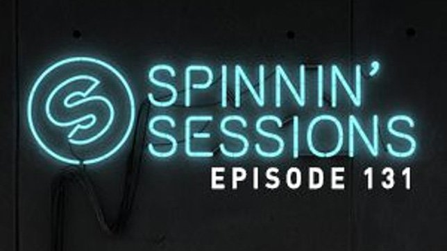 Spinnin' Sessions 131