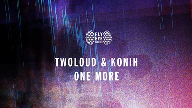 Twoloud & Konih - One More