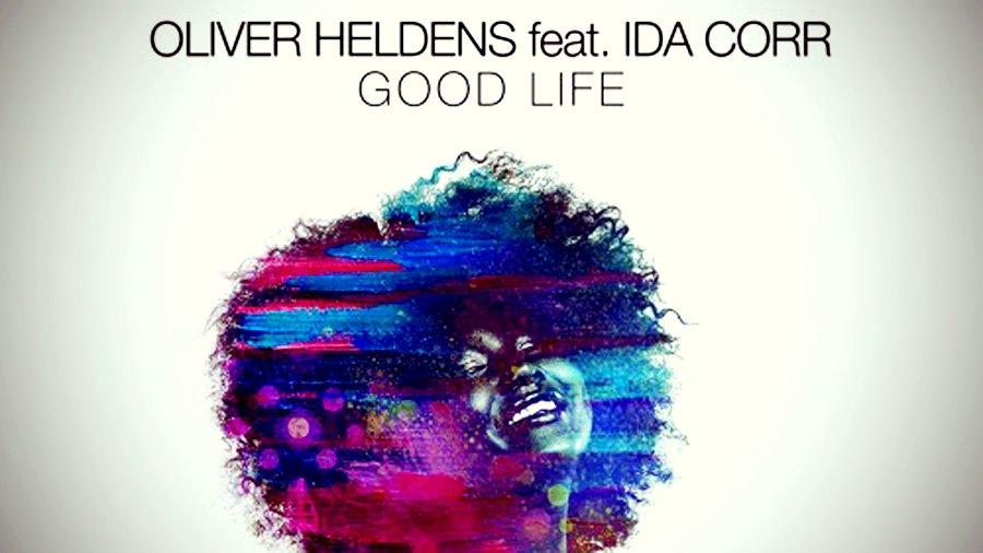 Oliver Heldens feat. Ida Corr - Good Life