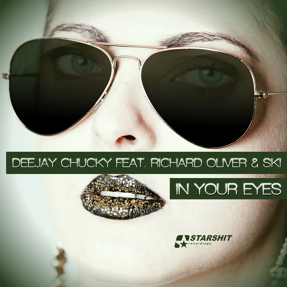 DEEJAY CHUCKY feat RICHARD OLIVER & SKI - In your Eyes