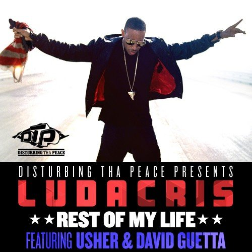 Ludacris feat. Usher and David Guetta - Rest of My Life