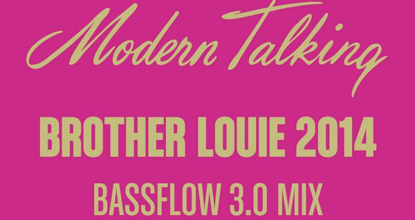 Modern Talking - Brother Louie 2014