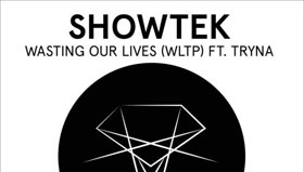 Showtek - Wasting Our Lives (WLTP) feat. Tryna