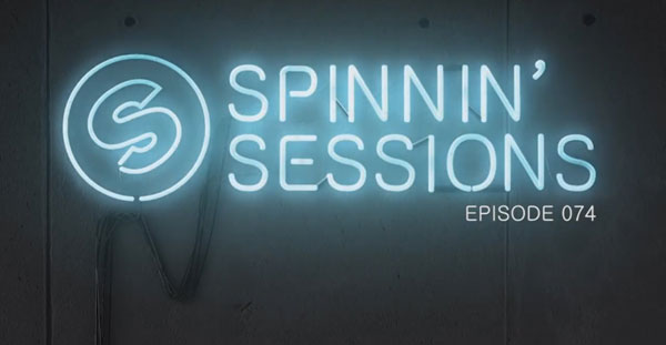 Spinnin' Sessions 074