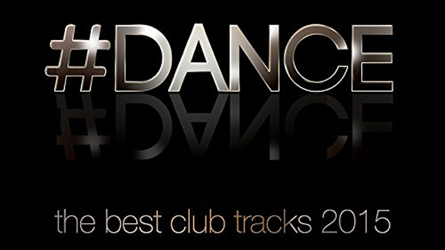 #Dance - The Best Club Tracks 2015