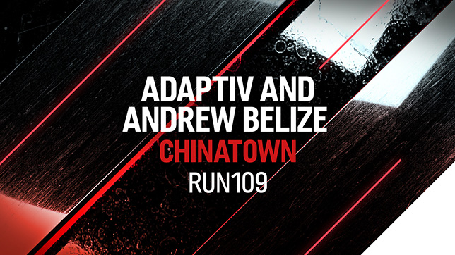 Adaptiv & Andrew Belize - Chinatown