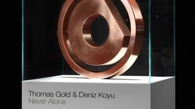 Thomas Gold & Deniz Koyu - Never Alone