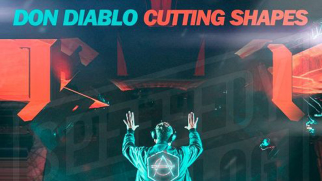 Don Diablo - Cutting Shapesa