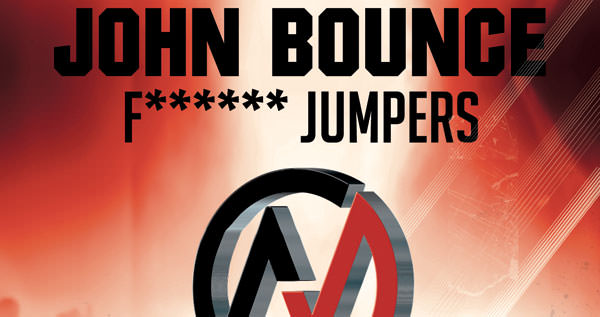 DJ John Bounce - F****** Jumpers