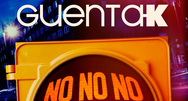 Guenta K - No No No (Please Don't Go)