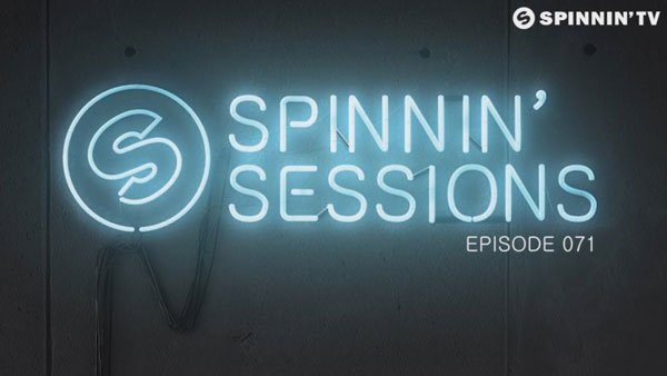 Spinnin' Sessions 071