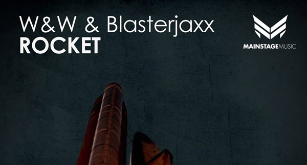Blasterjaxx & W&W – Rocket