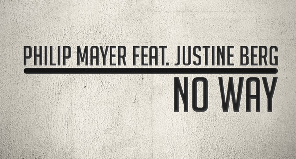 Philip Mayer feat. Justine Berg - No Way