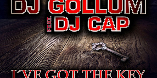 DJ Gollum feat. DJ-Cap - -I've Got The Key