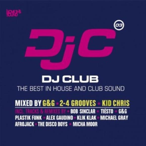 DJ Club Vol. 3 - The Best in House and Club Sound