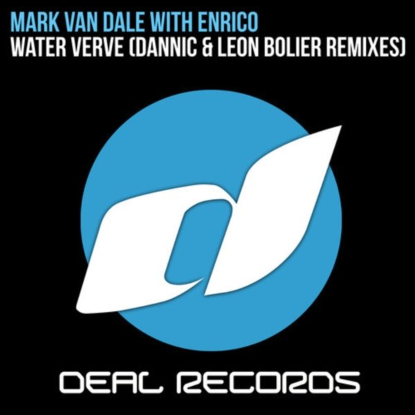 Mark van Dale with Enrico – Water Verve (Dannic Remix)