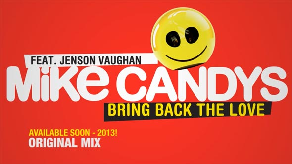 Mike Candys feat. Jenson Vaughan - Bring Back The Love