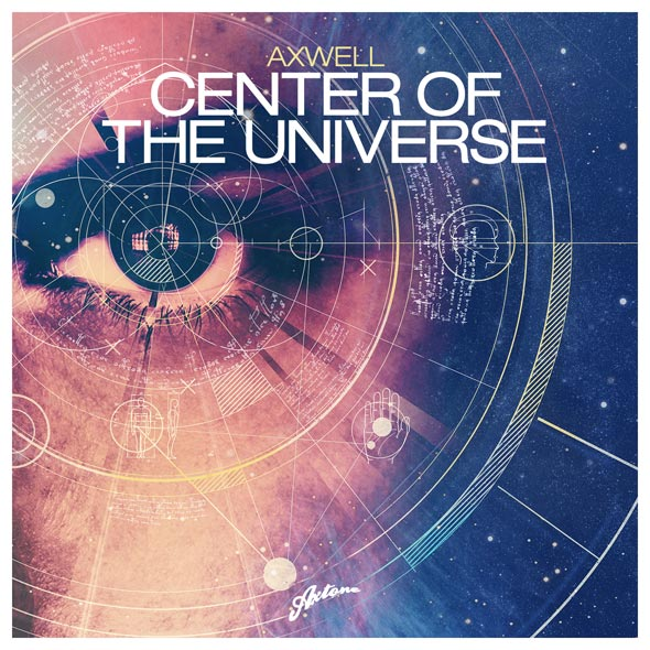 Axwell - Center Of The Universe