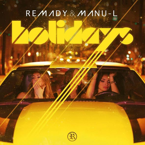 REMADY & MANU-L - HOLIDAYS