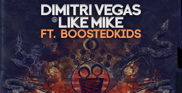Dimitri Vegas & Like Mike feat. Boostedkids - G.I.P.S.Y
