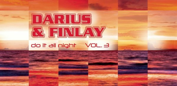 Darius & Finlay-Do It All Night Vol.3