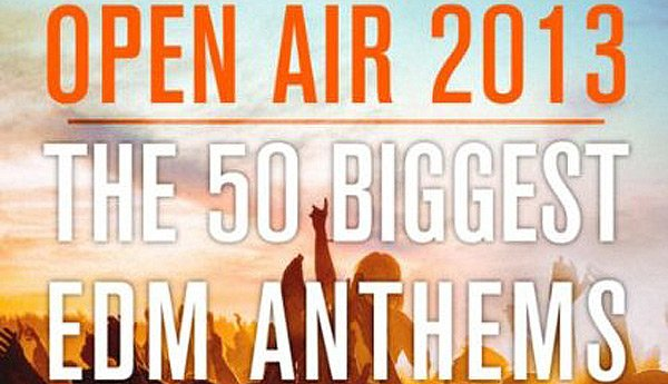 Open Air 2013 - The 50 Biggest Anthems