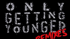 Elliphant feat. Skrillex - Only Getting Younger [Remixes]