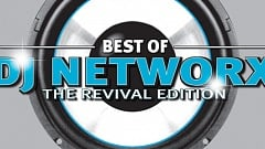 Best of DJ Networx - The Revival Edition