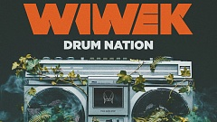 Wiwek - Drum Nation (feat. Watch The Duck)