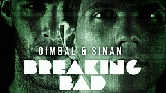 Gimbal and Sinan - Breaking Bad DJ Promotion