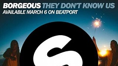 Borgeous - They Don't Know Us