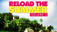 Reload The Summer Vol. 3