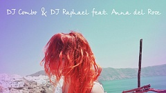 DJ Combo and DJ Raphael feat. Anna del Rose  - Trying