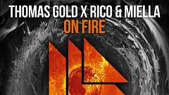 Thomas Gold x Rico & Miella - On Fire