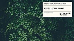 Deepend feat. Deb's Daughter - Every Little Thing