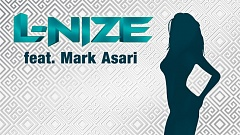 L-Nize feat. Mark Asari - Bond