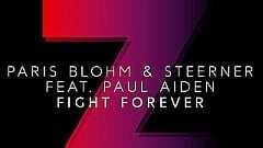 Paris Blohm & Steerner feat. Paul Aiden - Fight Forever