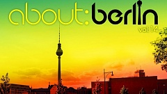 About: Berlin Vol. 14 » [Tracklist]