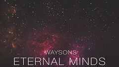Waysons - Eternal Minds