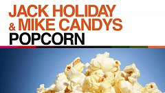 Jack Holiday & Mike Candys - Popcorn